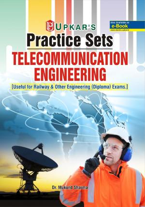Practice Sets TELECOMMUNICATION Engineering [useful for Railway & Other engineering (Diploma) exams.] - Read on ipad, iphone, smart phone and tablets