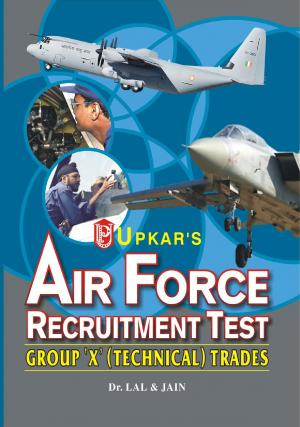 Air Force Recruitment Test [Group 'X'(Technical) Trade] - Read on ipad, iphone, smart phone and tablets