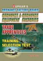 Ordnance & Ordnance Equipment Factories Trade Apprentices Training Selection Test