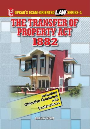Law Series-4 Transfer of Property Act, 1882