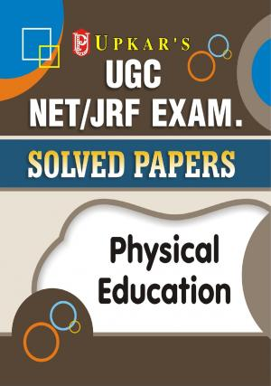 UGC NET/JRF Exam. Solved Papers Physical Education
