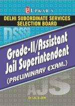 Delhi SSSB Grade II/Assistant Jail Superintendent Prelimary Exam