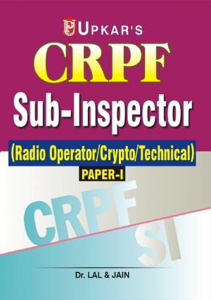 CRPF Sub-Inspector ( Radio Operator/Crypto/Technical) Paper-I - Read on ipad, iphone, smart phone and tablets