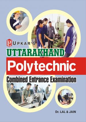 Uttrakhand Polytechnic Combined Entrance Exam.