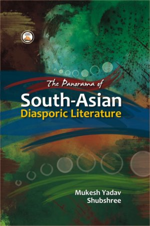 The Panorama of South - Asian Diasporic Literature - Read on ipad, iphone, smart phone and tablets