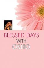 Blessed Days with OSHO