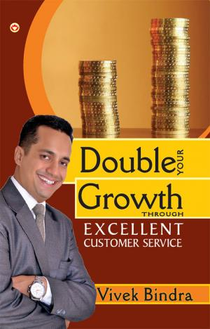 Double Your Growth Through Excellent Customer Service - Read on ipad, iphone, smart phone and tablets.