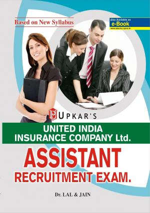 UNITED INDIA INSURANCE COMPANY ASSISTANT RECRUITMENT EXAM.
