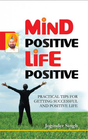 Mind Positive! Life Positive! - Read on ipad, iphone, smart phone and tablets