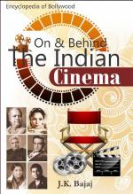 On & Behind the Indian Cinema