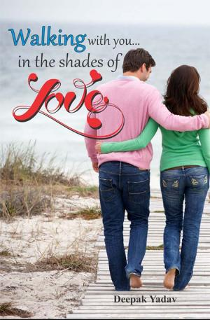 Walking with you…in the shades of love