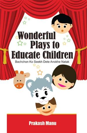 Wonderful Plays to Educate Children