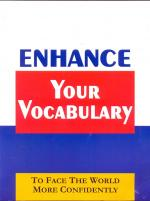 Enhance Your Vocabulary