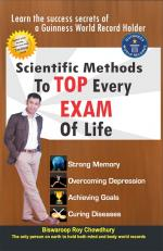 Scientific Methods to Top Every Exam of Life