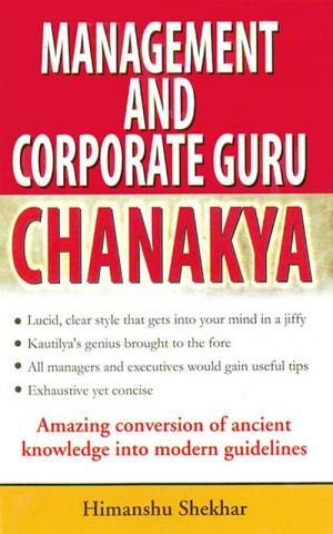 Management and Corporate Guru Chanakya - Read on ipad, iphone, smart phone and tablets.