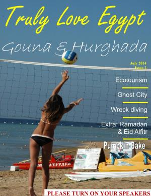Truly Love Egypt issue 2: Gouna & Hurghada!