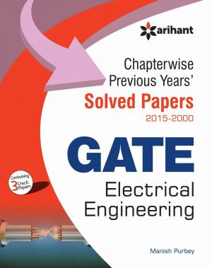 Chapterwise Previous Years Solved Papers (2015-2000) GATE Electrical Engineering