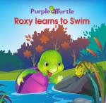 Purple Turtle - Roxy Learns to Swim
