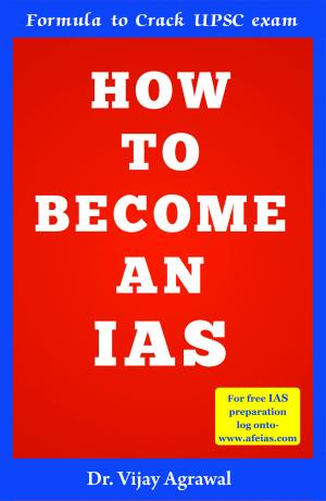 How to Become an IAS - Read on ipad, iphone, smart phone and tablets.