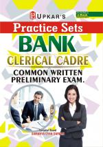 Practice Sets BANK CLERICAL CADRE Common Written Preliminary Exam.