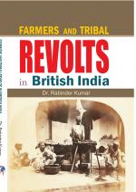 Farmers and Tribal Revolts in British India