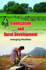 Globalization and Rural Development:  Emerging Realities