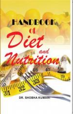 Handbook of Diet and Nutrition
