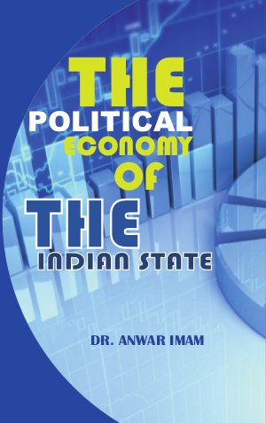 The Political Economy of the Indian State - Read on ipad, iphone, smart phone and tablets