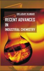 Recent Advances in Industrial  Chemistry