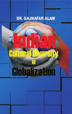 Indian Cultural Diversity in Globalization