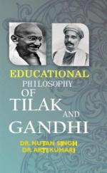 Educational Philosophy of Tilak and Gandhi