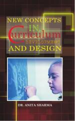New Concepts in Curriculum Development and Design