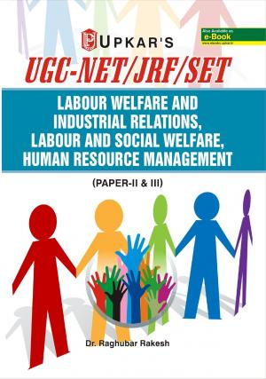 UGC NET/JRF/SET Labour Welfare and Industrial Relations, Labour and Social Welfare, Human Resource Management (Paper-II & III)