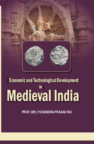 Economic and Technological Development in Medieval India - Read on ipad, iphone, smart phone and tablets.