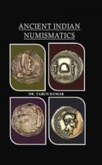 Ancient Indian Numismatics