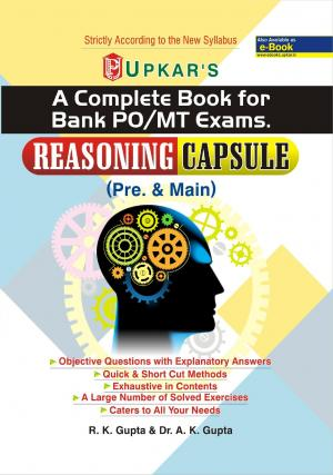 A Complete Book For Bank PO/MT Exams. Reasoning Capsule (Pre. & Main)