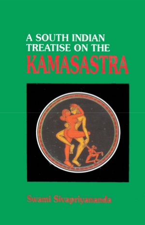 A South Indian Treatise on the Kamasastra
