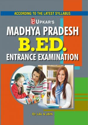 Madhya Pradesh B.Ed. Entrance Exam.