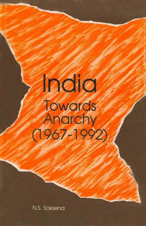 India Towards Anarchy (1967-1992) - Read on ipad, iphone, smart phone and tablets