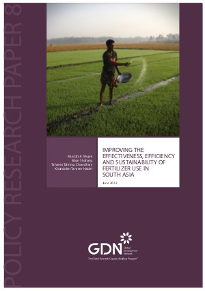 Improving the Effectiveness, Effciency and Sustainability of Fertilizer Use in South Asia
