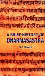 A Brief History of Dharmasastra