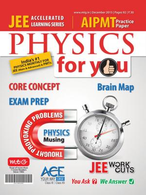 Physics For You - December 2015 - Read on ipad, iphone, smart phone and tablets.