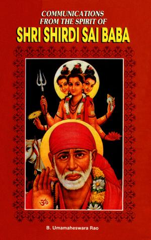 Communications from the Spirit of Shirdi Sai Baba