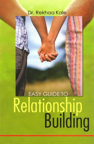 Easy Guide To Relationship Building - Read on ipad, iphone, smart phone and tablets.