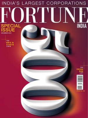 Special Issue: Fortune India 500,  December 2015