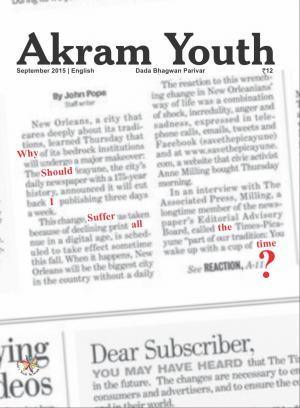 Why Should I Suffer All The Time? | September 2015 | Akram Youth