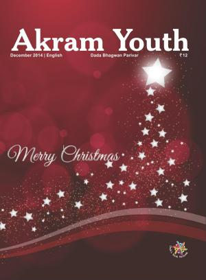 The Essence of Humanity | December 2014 | Akram Youth