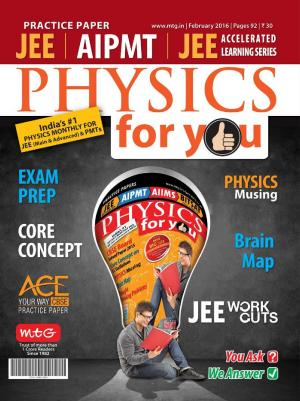Physics For You - February 2016 - Read on ipad, iphone, smart phone and tablets.