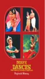 India's Dances Their History Technique & Repertoire