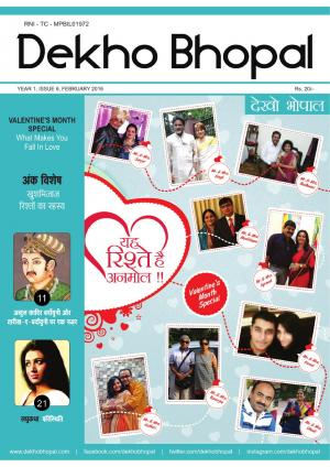 Dekho Bhopal, February 2016 Edition